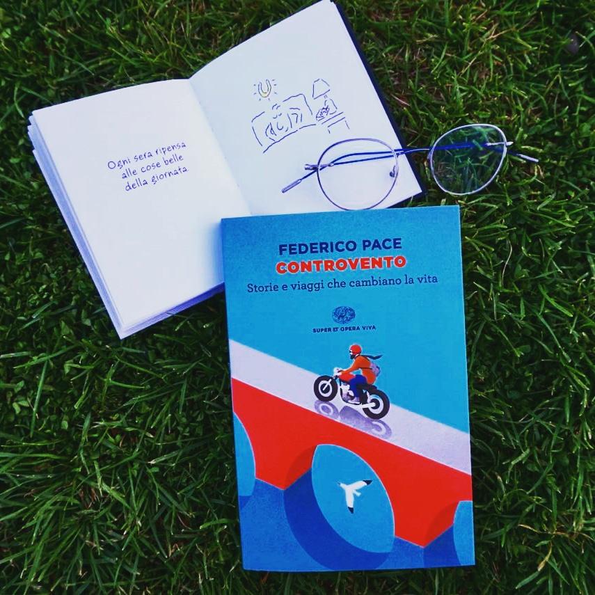 Letture da viaggio e non… Federico Pace – Controvento. Storie e viaggi che cambiano lavita